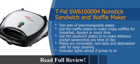T-Fal SW6100004 Sandwich and Waffle Maker Review